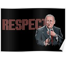 Respect for Rodney Dangerfield Poster