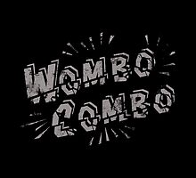 Wombo Combo by Bendragon
