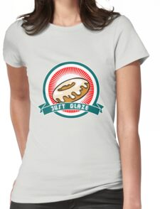 Just Glaze Womens Fitted T-Shirt