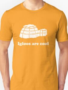Igloos as cool T-Shirt