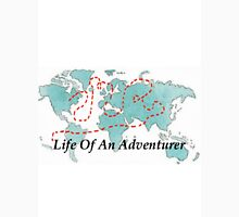 Life Of An Adventurer Unisex T-Shirt