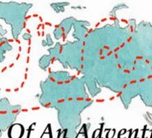 Life Of An Adventurer Sticker