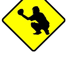 Baseball Catcher Road Sign by kwg2200