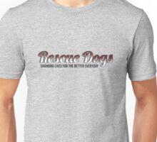 Rescue Dogs Unisex T-Shirt