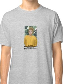 My name is Blanche Devereaux Classic T-Shirt