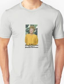 My name is Blanche Devereaux T-Shirt