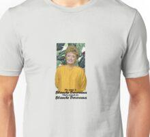 My name is Blanche Devereaux Unisex T-Shirt