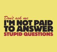 Stupid Questions by e2productions