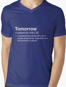 Funny Definition of Tomorrow Mens V-Neck T-Shirt