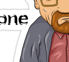 """I am the one who knocks!!"" Walter White - Breaking Bad Sticker"