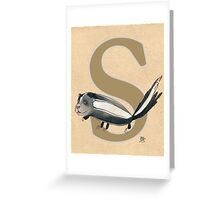 S is for SKUNK Greeting Card
