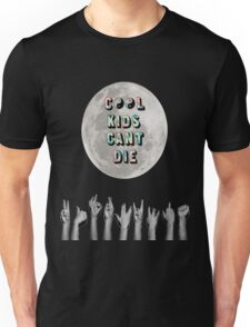 Cool Kids Can't Die Unisex T-Shirt