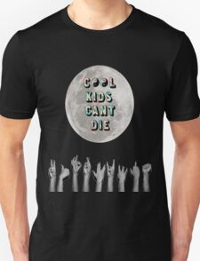 Cool Kids Can't Die T-Shirt