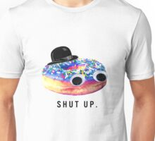 Shut Up Donut Unisex T-Shirt