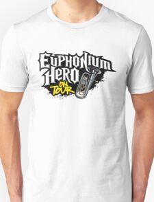 Euphonium Hero on Tour Unisex T-Shirt