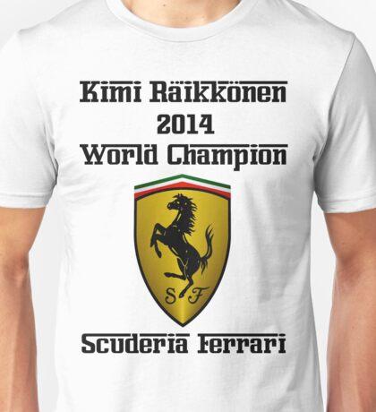 Kimi Raikkonen World Champion 2014 Unisex T-Shirt