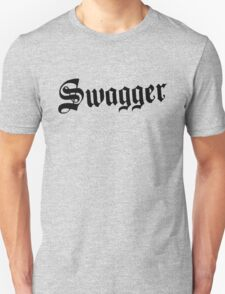 Swagger Unisex T-Shirt