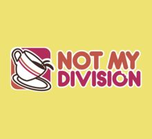 Not My Division by KieloShirts