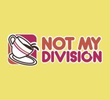 Not My Division by KieloShirts