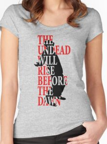 The Undead Will Rise Women's Fitted Scoop T-Shirt