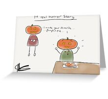 Horror Story Greeting Card