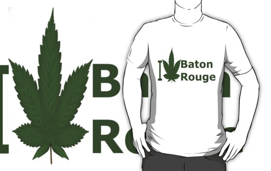 0170 I Love Baton Rouge by Ganjastan