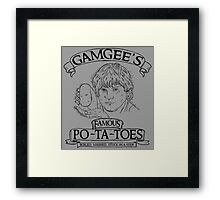 gamgees famous potatoes Framed Print