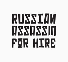 Russian Assassin for Hire Unisex T-Shirt