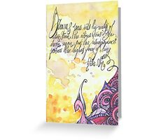 Illustrated quote, Anaïs Nin Greeting Card