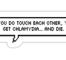 but if you do touch each other. Sticker