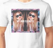 MY HAIR IS A MESS Unisex T-Shirt