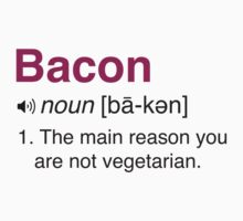 Funny Bacon Definition by artack