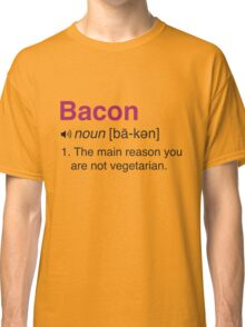 Funny Bacon Definition Classic T-Shirt