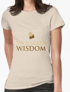 Tea is Liquid Awesome T-Shirt