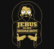 Jebus Is My Homeboy by Dann Matthews