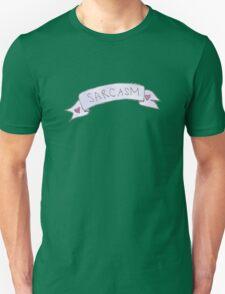 Sarcasm. T-Shirt