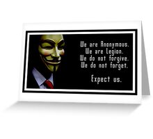 Anonymous, Expect Us Greeting Card