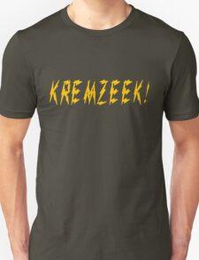 KREMZEEK! T-Shirt