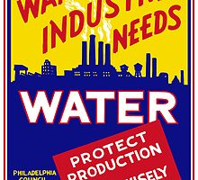 War Industry Needs Water by warishellstore
