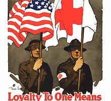 Loyalty To One Means Loyalty To Both -- Red Cross by warishellstore
