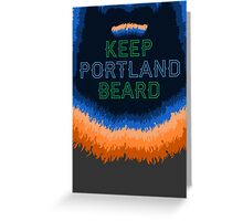 Keep Portland Beard Greeting Card