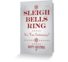 """Sleighbells Ring"" (Silver) Christmas Card Greeting Card"
