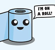 I'm on a roll! by Lauramazing