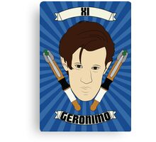 Doctor Who Portraits - Eleventh Doctor - Geronimo Canvas Print