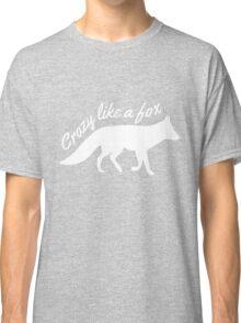 Crazy like a fox Classic T-Shirt