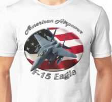 F-15 Eagle American Airpower Unisex T-Shirt