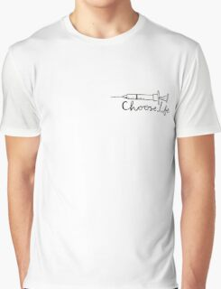 choose life Graphic T-Shirt