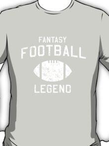 Fantasy Football Legend T-Shirt