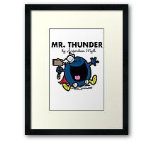 Mr Thunder Framed Print