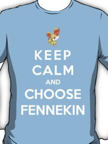 Keep Calm And Choose Fennekin T-Shirt